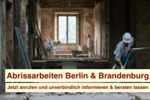 Abrissarbeiten Berlin Brandenburg